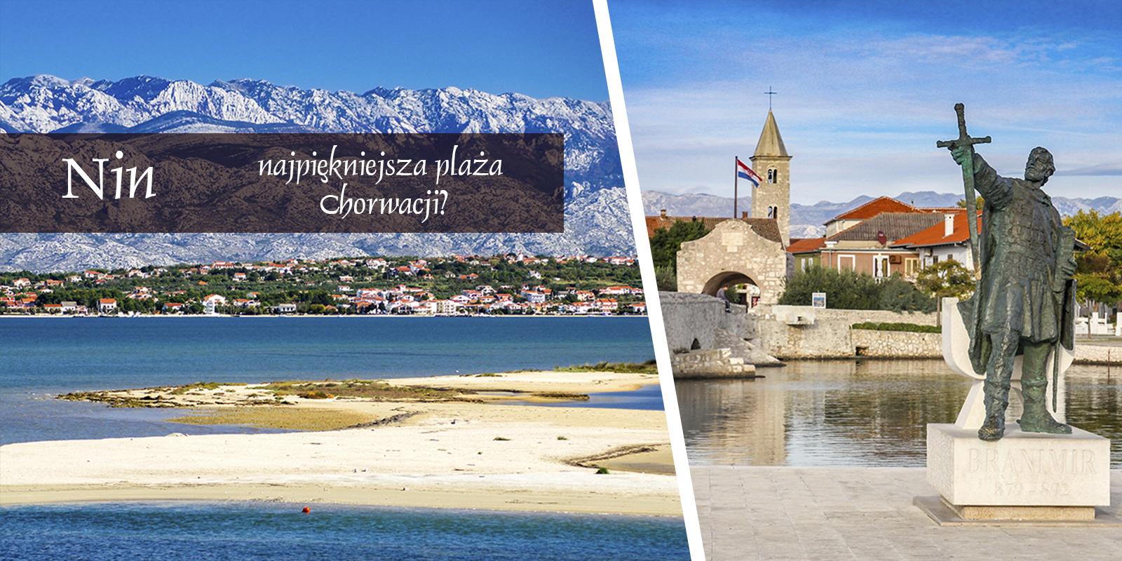 Nin Chorwacja Plaża Atrakcje Góry Zwiedzanie Noclegi