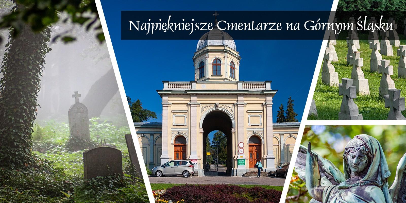 Cmentarze Górny Śląsk Cmentarz nekropiloia Katowice Bytom Żory Bielsko Cieszyn Łambinowice Moszna