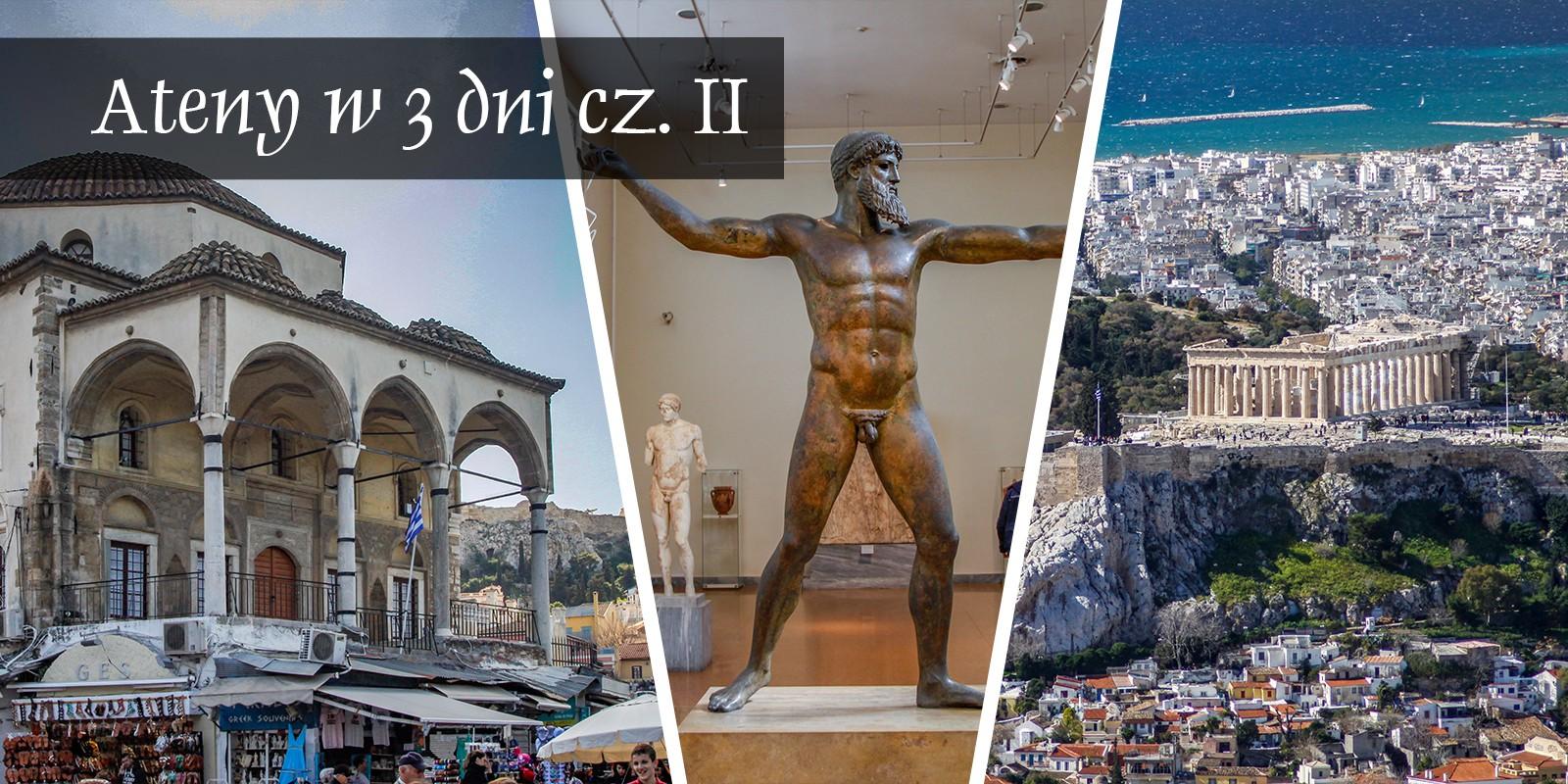 Ateny Atrakcje Zwiedzanie Loty Tanie Linie co Zobaczyć Muzea Widoki Widok